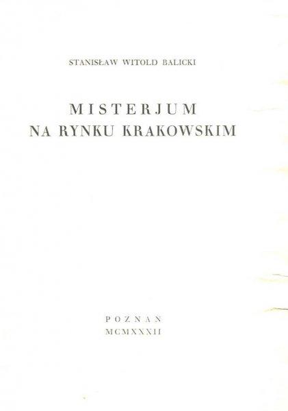Balicki Stanisław Witold - Misterium na Rynku krakowskim
