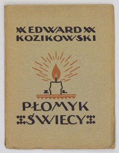 KOZIKOWSKI Edward - Płomyk świecy.