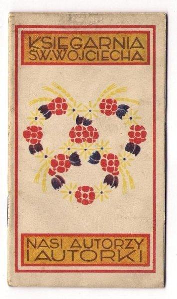 [Katalog]. Księgarnia św. Wojciecha. Nasi autorzy i autorki. 1929
