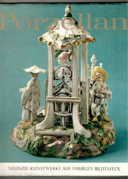 [porcelana] Tait Hugh - Porzellan. Herausgegeben und erlautert von ...