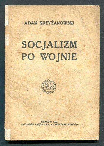 Krzyżanowski Adam - Socjalizm po wojnie
