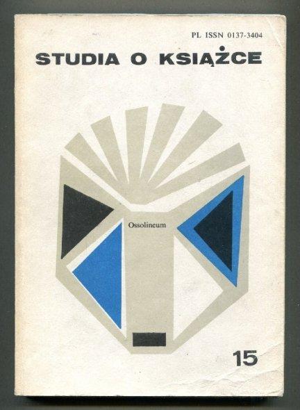 Studia o Książce. [T.] 15: 1985.