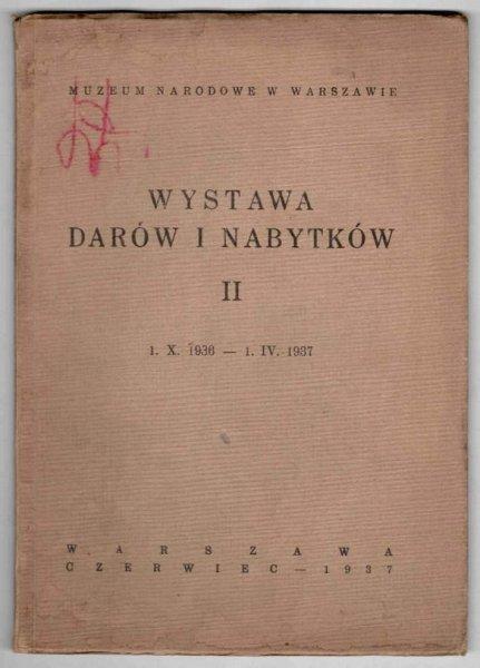 Muzeum Narodowe w Warszawie. Wystawa darów i nabytków. II.