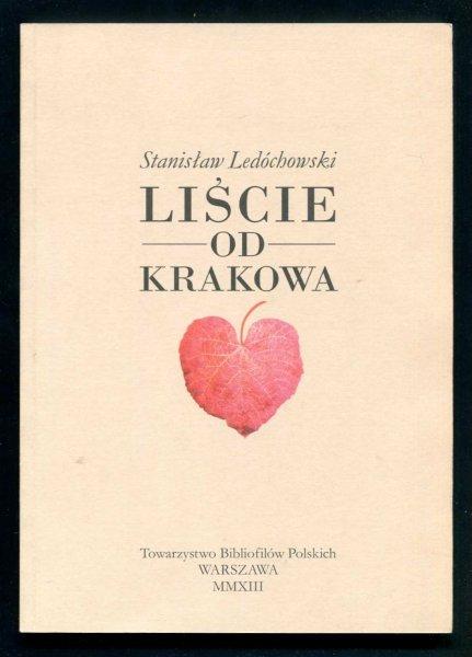Ledóchowski Stanisław - Liście od Krakowa