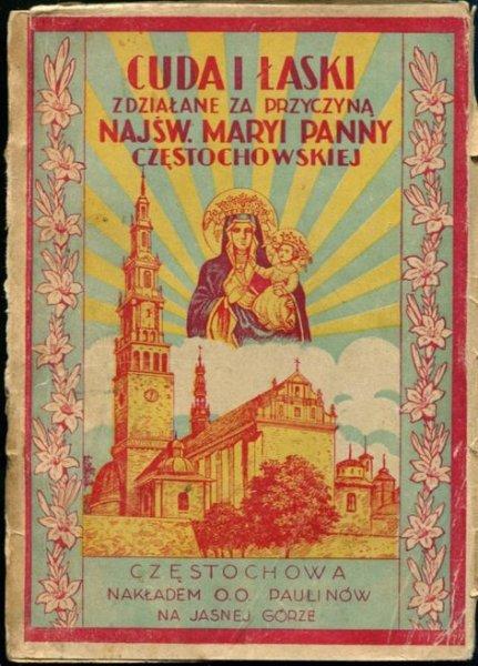 Łaziński Aleksander - Cuda i łaski zdziałane za przyczyną Najśw. Maryi Panny Częstochowskiej.