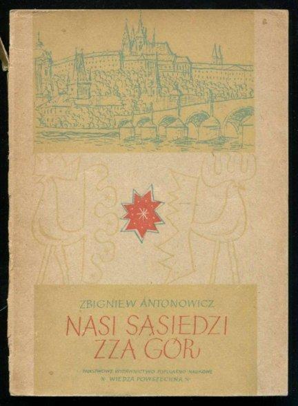 Antonowicz Zbigniew - Nasi sąsiedzi zza gór
