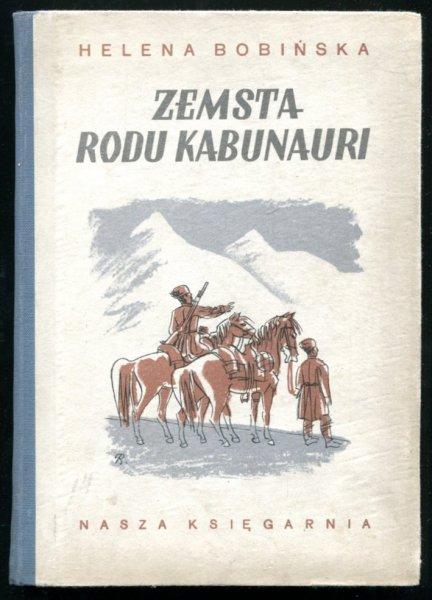 Bobińska Helena - Zemsta rodu Kabunari. Wyd. V [ilustrował Edmund Bartłomiejczyk]