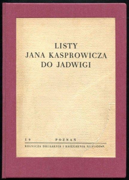 Listy Jana Kasprowicza do Jadwigi