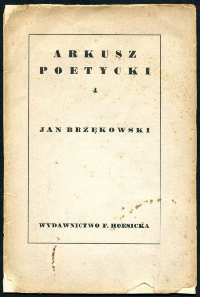Brzękowski Jan - Arkusz poetycki. [Nr] 4.