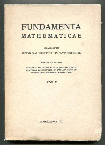 Fundamenta Mathematicae. Redaktorowie: Stefan Mazurkiewicz i Wacław Sierpiński. T.2 [1963]