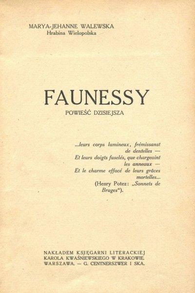 Walewska Marya-Jehanne - Faunessy. Powieść dzisiejsza.