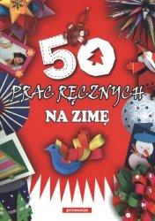 50 PRAC RĘCZNYCH NA ZIMĘ WYD. 2014