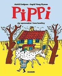 PIPPI SIĘ WPROWADZA I INNE KOMIKSY PIPPI