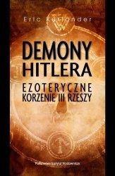 DEMONY HITLERA EZOTERYCZNE KORZENIE III RZESZY