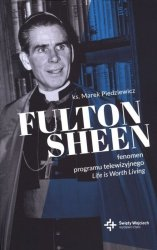 FULTON SHEEN FENOMEN PROGRAMU TELEWIZYJNEGO LIFE IS WORTH LIVING