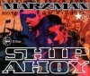 Marxman - Ship Ahoy (Maxi-CD)