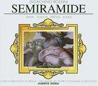 Gioachino Rossini - Semiramide, Tamar, Scalchi, Petrusi, Kunde (3CD)