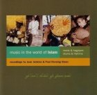 Music In The World Of Islam - Reeds & Bagpipes, Drums & Rhythms (CD)