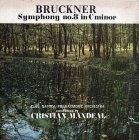 Bruckner - Cluj Napoca Philharmonic Orchestra, Conducted By Cristian Mandeal - Symphony No. 8 In C Minor = Simfonia Nr. 8 În Do Minor (2LP)