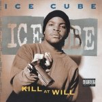 Ice Cube - Kill At Will (CD)