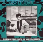 Kirsty MacColl - There's A Guy Works Down The Chip Shop Swears He's Elvis (7'')