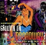 Groovin On Broadway Volume One (CD)