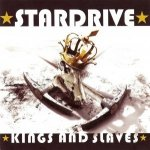 Stardrive - Kings And Slaves (CD)
