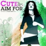 Cute Is What We Aim For - The Same Old Blood Rush With A New Touch (2CD)