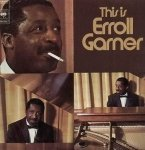 Erroll Garner - This Is Erroll Garner (2LP)