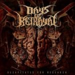 Days Of Betrayal - Decapitated For Research (CD)