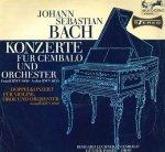 Johann Sebastian Bach - Irmgard Lechner, Günter Passin - Konzerte Für Cembalo Und Orchester (F-Moll BWV 1056, A-Dur BWV 1055) / Doppelkonzert Für Violine, Oboe Und Orchester (D-Moll BWV 1060) (LP)