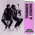 Trimmer & Jenkins - Times Are B.A.D. (7)