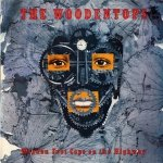 The Woodentops - Wooden Foot Cops On The Highway (LP)