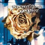 Forever Means Goodbye - Broken Promises Don´t Wound, They Kill...And I´ve Died A Thousand Times (CD)