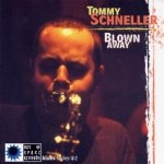 Tommy Schneller - Blown Away (CD)