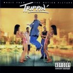 Trippin' (Motion Picture Soundtrack) (CD)