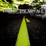 Follow the Asphalt - Eat Unda Table (CD)
