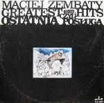 Maciej Zembaty - Greatest Hits Czyli Ostatnia Posługa (LP)