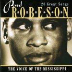 Paul Robeson - The Voice Of The Mississippi (20 Great Songs) (CD)