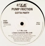 Pump Friction - Gotta Party (12)
