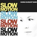 Hanna Elmquist Band - Slow Motion (CD)