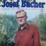Josef Bucher - Josef Bucher Plays Organ Music Of The Sons Of J.S.Bach (LP)