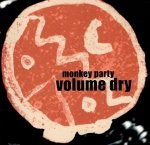 Monkey Party - Volume Dry (CD)