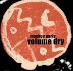 Monkey Party - Volume Dry (CD)