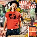 Marlon Roudette - Matter Fixed (CD)