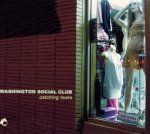 Washington Social Club - Catching Looks (CD)