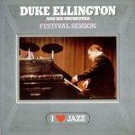 Duke Ellington And His Orchestra - Festival Session (LP)