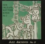 New Orleans Rhythm Kings: Vol.2, Jazz Archives No.13 (CD)