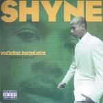 Shyne - Godfather Buried Alive (CD)