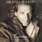 Michael Bolton - Timeless (The Classics) (CD)